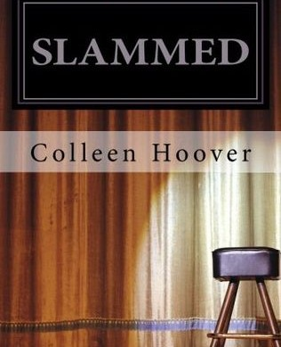 Slammed by Colleen Hoover Was Life-changing Good