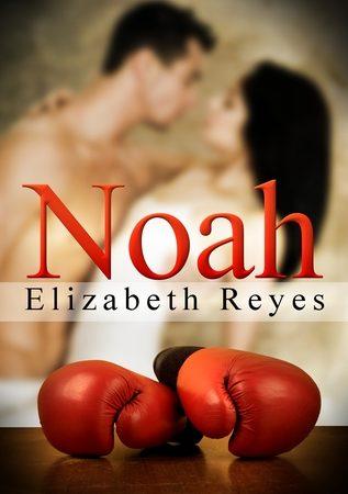 My review of Noah by Elizabeth Reyes