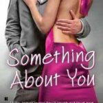 Something About You review plus FBI/US Attorney Reading Order