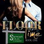 Review of Floor Time (Stewart Realty 1) by Liz Crowe