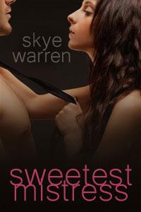 Review: Sweetest Mistress by Skye Warren