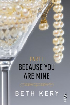 Because You Are Mine 1, Because You Tempt Me by Beth Kery