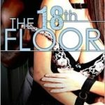 The 18th Floor by Margie Church is a HOT read!