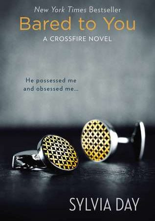 Re-read of Bared To You (Crossfire) by Sylvia Day