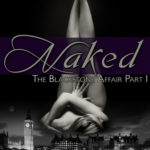 Review: Naked (The Blackstone Affair 1) by Raine Miller
