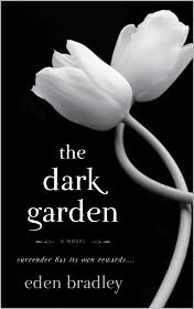 The Dark Garden by Eden Bradley