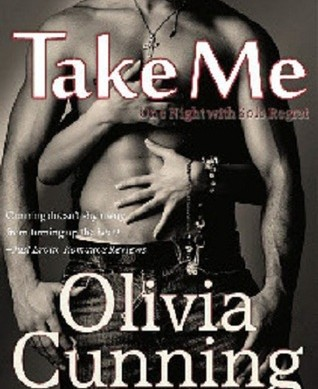 Review Take Me (One Night with Sole Regret 3) by Olivia Cunning