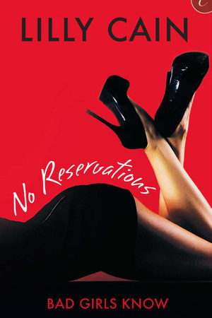 Review: No Reservations by Lilly Cain