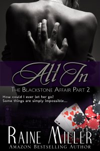 Review: All In (The Blackstone Affair #2) by Raine Miller