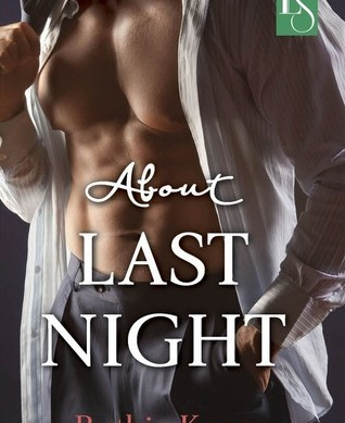 About Last Night by Ruthie Knox Review