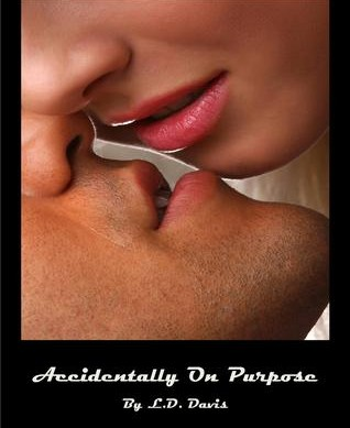 Accidentally on Purpose by LD Davis Review