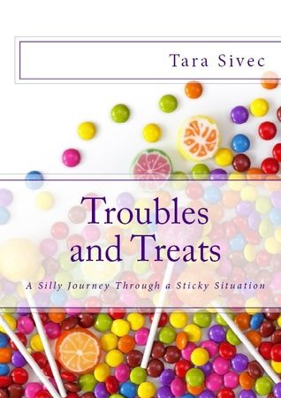 Troubles and Treats by Tara Sivec Review, Interview and Giveaway