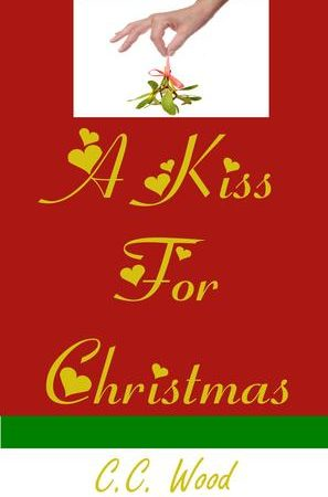 A Kiss For Christmas by CC Wood Review, Interview and Giveaway