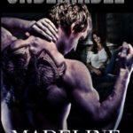 Undeniable BONUS Scene by Madeline Sheehan