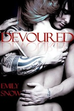 Devoured Series by Emily Snow