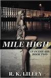 Mile High RK Lilley