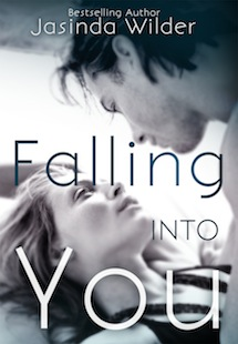 Cover Reveal for Falling Into You by Jasinda Wilder