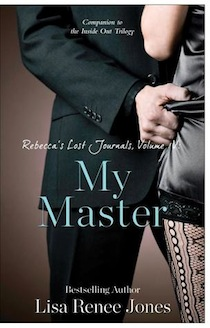 Rebecca's Lost Journals Volume 4: My Master by Lisa Renee Jones Review