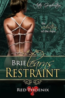 Brie Learns Restraint (After Graduation) Cover Reveal by Red Phoenix