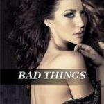 Bad Things by RK Lilley Review