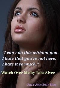 Tara Sivec Watch Over Me