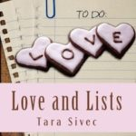 Love and Lists: A Chocolate Lover's by Tara Sivec Spin-off