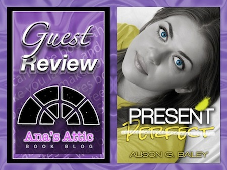 Guest Review: Present Perfect by Alison G. Bailey