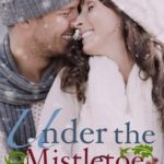 Review: Under The Mistletoe With Me (With Me in Seattle) by Kristen Proby