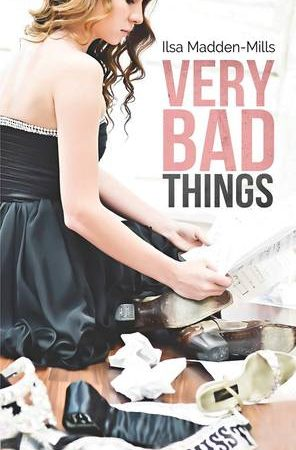 Review: Very Bad Things by Ilsa Madden Mills