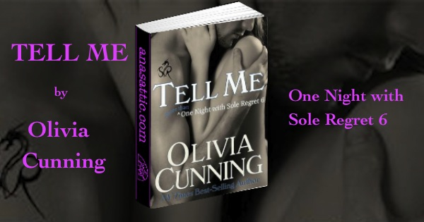 Tell Me by Olivia Cunning