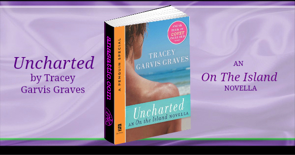 Uncharted Tracey Garvis Graves