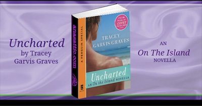 Uncharted: An On the Island Novella by Tracey Garvis Graves Review