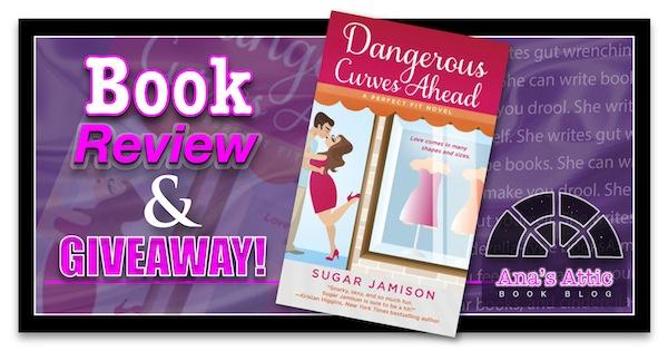Dangerous Curves Ahead Sugar Jamison