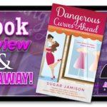 Book Review – Dangerous Curves Ahead by Sugar Jamison