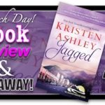 Jagged by Kristen Ashley Review and Giveaway