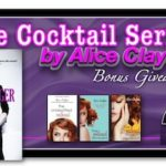 The Cocktail Series by Alice Clayton
