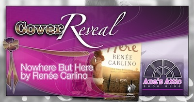 Cover Reveal – Nowhere but Here by Renee Carlino