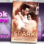 Book Review – Spark by Brooke Cumberland with series giveaway