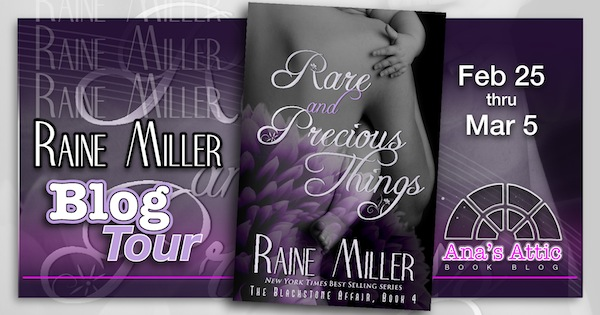 Rare and Precious things Raine Miller