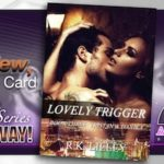 Book Review – Lovely Trigger by RK Lilley with Gift Card Giveaway