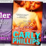 Dare To Desire by Carly Phillips Trailer Release and Giveaway