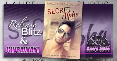 Secret Alpha by Laurel Ulen Curtis Release Blitz and Giveaway