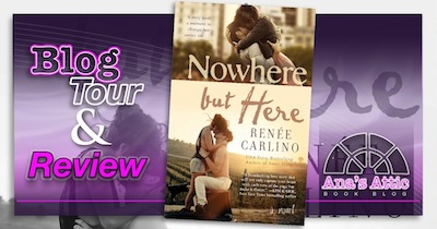 Nowhere but Here by Renee Carlino Review and Blog Tour