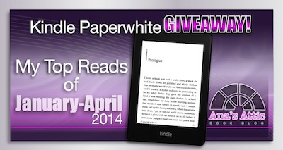 My Top Picks for the First Third of 2014 with Kindle Paperwhite or $50 Giveaway