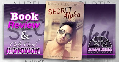 Book Review – Secret Alpha by Laurel Ulen Curtis with $10 Giveaway
