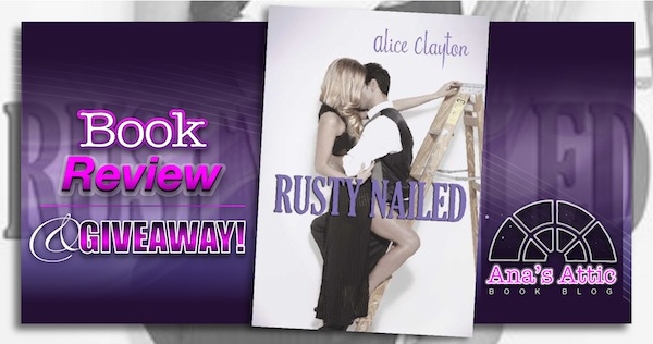 Book Review – Rusty Nailed by Alice Clayton with Giveaway