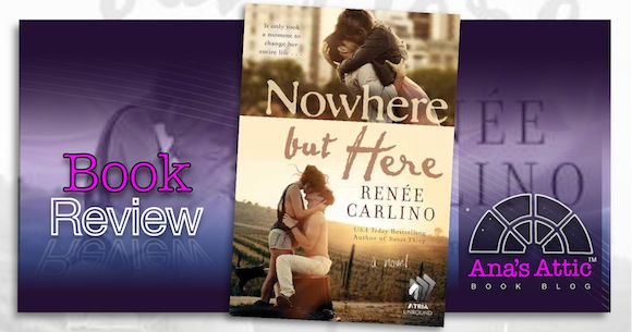 Book Review – Nowhere But Here by Renee Carlino