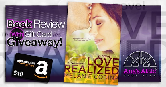 Book Review – Love Realized by Melanie Codina with Giveaway