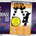 Book Review – Shiver: 13 Sexy Tales of Humor and Horror with Giveaway