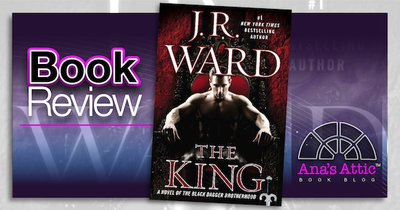 Book Review – The King by J.R. Ward